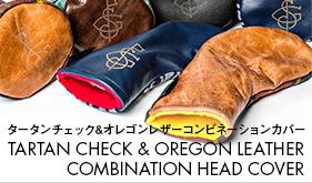 TARTAN CHECK & OREGON LEATHER COMBINATION HEAD COVER タータンチェック&オレゴンレザーコンビネーションカバー